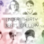 「UNDER THIRTY」7月20日(水)〜7月24日(日)