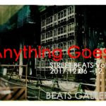 STREET BEATS Vol.6「Anything Goes!」12月6日(水)〜12月10日(日)