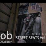 STREET BEATS Vol.10「rob」10月17日(水)〜10月21日(日)