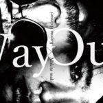 二人展「Way Out」10月24日(水)〜10月28日(日)