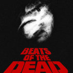「BEATS OF THE DEAD」8月21日(水)〜8月25日(日)
