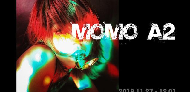 「MOMO A2」11月27日(水)〜12月1日(日)