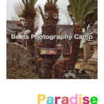 「Pradies - Beats Photography Camp」3月25日(水)〜3月29日(日)
