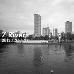「7 Rivers」1月25日(金)〜27日(日)