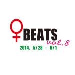 「♀BEATS」5月28日(水)〜6月1日(日)