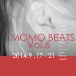 「MOMO BEATS vol.6」 9月17日(水)〜9月21日(日)